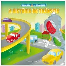 A História do Trânsito