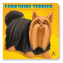Yorkshire Terrier - O Pote de Mel Encantado