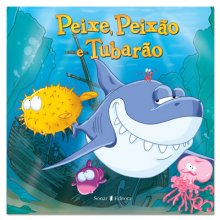Peixe, Peixão e Tubarão